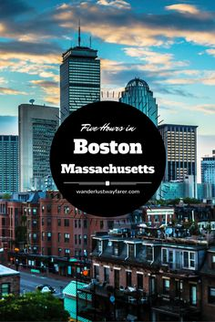 It's quite possible to take in the best Boston has to offer in only a handful of hours if you play your cards right.