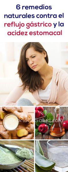 6 remedios caseros para la acidez estomacal y el reflujo gástrico.