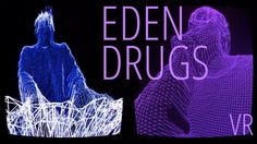 Eden Drugs VR Music Video | EDM Electronic Music Indie Pop | Cardboard VR Review | Android & iOS