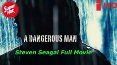 Steven seagal movie ✩✩ A dangerous Man 2009 movie YiFY