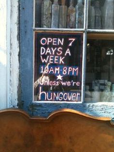 New Orleans hours of business (unless we're hungover).