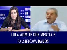 Lula admite que mentia e falsificava dados quando era de oposição
