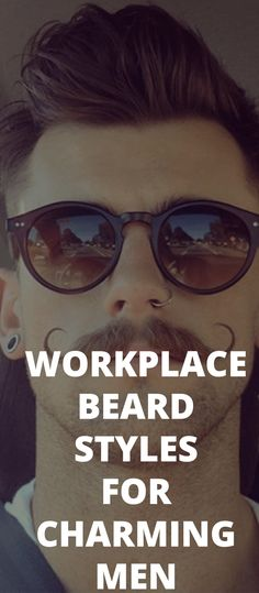 Workplace Beard Styles For Charming Men