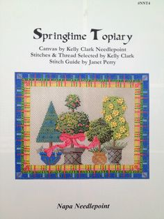 Kelly Clark NP Springtime Topiaries Stitch Guide HP Needlepoint Canvas   eBay