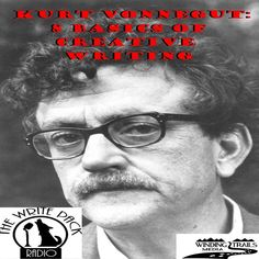 Kurt Vonnegut 8 Basics of Creative Writing