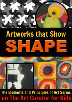 that Use Shape The Art Curator for Kids - Elements and Principles of Art Series - Artworks that Use Shape. The Art Curator for Kids - Elements and Principles of Art Series - Artworks that Use Shape. Space In Art Examples, Elements Of Art Examples, Elements And Principles, Art Elements, Classe D'art, Blog Art, Art Worksheets, Art Curriculum, Shape Art