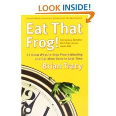 Eat That Frog! by Brian Tracy #procrastination #entrepreneur #freelance #productivity