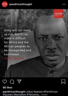 Julius Nyerere, Pan Africanism, Socialism, African History, Tanzania, Unity, Acting, Thoughts, Quotes