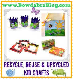 Bowdabra Designers Recycled Kid Craft Projects