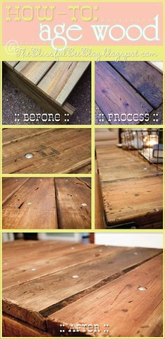 How to age wood - would be perfect when we make that farm table.