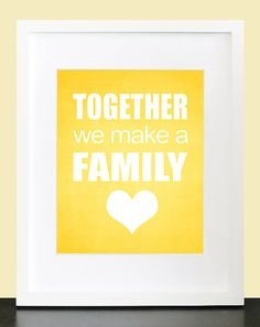 Together We Make A Family Wall Art   8x10 Custom by mateoandtobias, $15.00