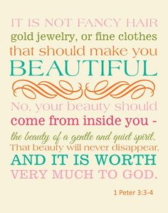 Beauty...1 Peter 3:3-4