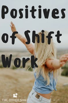 50 Fascinating Positives of Shift Work images in 2019