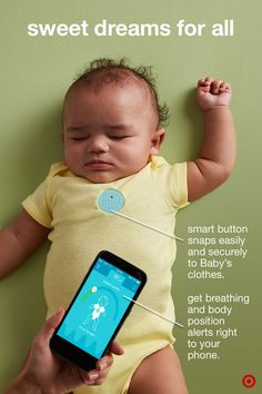 Baby's nursery just got smarter. The MonBaby Smart Button Baby Monitor easily snaps onto Baby's clothing or pajamas, just like a button. It proactively monitors your little one's breathing, body position and more. And all information is conveniently sent directly to your smartphone. A product to help with sleepless nights? Sounds like a Target Baby Registry essential.