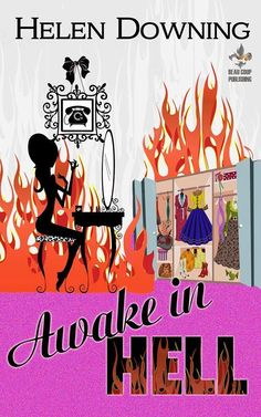 Spotlight and Interview: Awake in Hell by Helen Downing Growing Up Book, Trophy Wife, Free Kindle Books, Get Dressed, Kids Playing, My Books, Interview, Novels, This Book