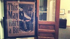 This May Hurt A Bit: Medicine in Old Omaha @ the Durham Museum. Such a lovely exhibit.