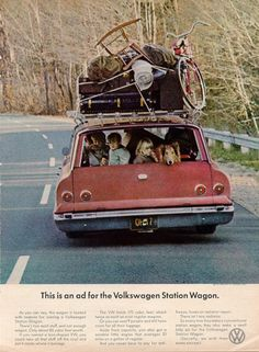 "This is an Ad for the Volkswagen Station Wagon."" It was the boxy minivan and later the SUV that killed the one ubiquitous station wagon. Volkswagen, Station Wagon, Touring, Vw Camping, Glamping, Automobile, Vw Vintage, Vintage Picnic, Vintage Travel"
