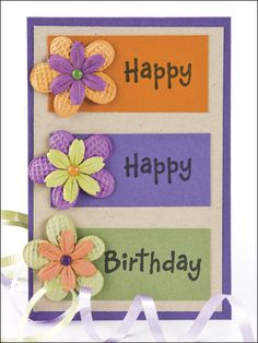 Happy Happy Birthday Paper Crafting Pattern Download from e-PatternsCentral.com -- Say it with flowers -- on a birthday card blooming with good wishes!