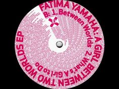 ▶ Fatima Yamaha - What's A Girl To Do (Done031) - YouTube