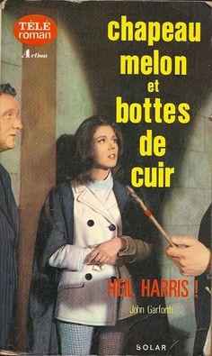Chapeau melon et bottes de cuir, by Heil Harris (an Avengers TELE roman)