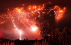 """""""The Puyehue Eruption, Chile, 2011. ...The volcanic cloud has produced some spectacular lightning displays. These occur when convection currents within the cloud carry particles with different charges apart; eventually the charge differential becomes too great and an electric discharge occurs.""""  Or as another post with this photo succinctly stated: """"What Armageddon will probably look like."""""""