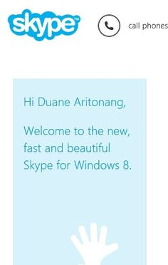 Nice new look @Skype interface @Windows 8 #Win8 you could signing with your @Microsoft account..   https://twitter.com/ArtDuane/status/299051925758943232
