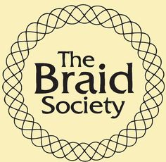 The Braid Society - Braids 2016 - I am looking forward to this conference in Summer 2016 in Tacoma, WA.