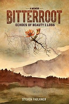Bitterroot A Memoir Echoes of Beauty Loss *** Find out more about the great product at the image link.