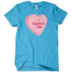 I Tolerate You Funny T-Shirt Cheap Tee Textual Tees