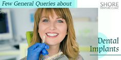 Getting dental implants definitely raises a lot of questions. Before you opt for dental implants, it is better to get your queries answered. Know more about dental implants today! Dental Implants, Clinic, Good Things, This Or That Questions