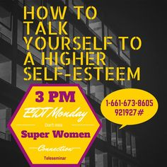 Ladies do you talk to yourself?   Of course we all do! All the time. Let's masterfully use this Monday Meditation time to focus on creating a higher self-esteem for ourselves.   Join Alecia Stringer on today's Super Women Connection Daily Teleseminar, she will be guiding you to create a new routine when talking to yourself!   I am excited for the call!! Super Women, On Today, To Focus, Talking To You, Self Esteem, Routine, Connection, Meditation, Join