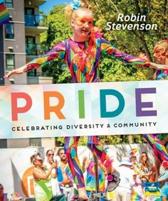"""""""For LGBTQ people and their supporters, Pride events are an opportunity to honor the past, protest injustice, and celebrate a diverse and vibrant community. The high point of Pride, the Pride Parade, is spectacular and colorful. But there is a whole lot more to Pride than rainbow flags and amazing outfits. How did Pride come to be? And what does Pride mean to the people who celebrate it?"""" (from the publisher) -- 2017 Stonewall Book Award Honor Book"""