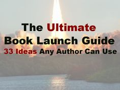 A great article explaining the WHYS and HOWS of launching a book.