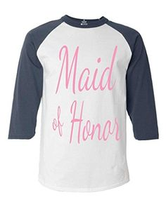 Shop4Ever Maid of Honor Pink Baseball Shirt Wedding Raglan ShirtLarge WhiteNavy 0 * Click image to review more details.(It is Amazon affiliate link) #90likes