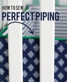 Piping can give a great completed look to pillows, headboards, bumper pads, etc. But finding the perfect fabric in pre-made piping is often impossible. That doesn't mean you can't get the piping that you want. Here is a tutorial on how to create your own piping: There are a few tricks for creating the perfect …