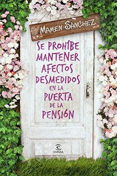 Se prohíbe mantener afectos desmedidos en la puerta de la pensión de Mamen Sánchez.