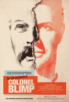 """♥ """"The Life and Death of Colonel Blimp"""" Movie Poster by Brandon Schaeffer (Michael Powell & Emeric Pressburger Cinema Posters, Film Posters, Martin Scorsese, Hooray For Hollywood, Life And Death, Great Films, Film Stills, Classic Films, Vintage Movies"""