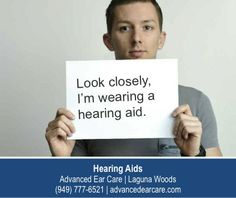 http://www.advancedearcare.com/ – Look closely. I'm wearing a hearing aid that I got from Advanced Ear Care in Laguna Woods. You can hardly see it, right? If I hadn't told you to look for it, do you think you would have even noticed it? Stop procrastinating and get your hearing checked today!