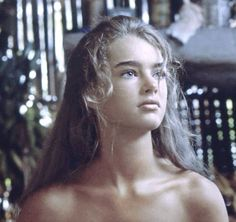 Brooke Shields ... The Blue Lagoon