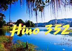 Hino 352 – Sinto Viva Esperança - CCB HINOS CIFRADOS