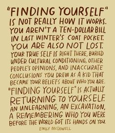 Finding yourself is actually returning to yourself Words Quotes, Wise Words, Life Quotes, Sayings, Story Quotes, Success Quotes, Pretty Words, Beautiful Words, Cool Words