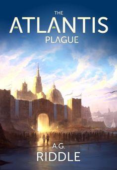 The Atlantis Plague: A Thriller (The Origin Mystery, Book 2) by A.G. Riddle, http://www.amazon.com/dp/B00GR5JZHQ/ref=cm_sw_r_pi_dp_yZb0tb06G30RD