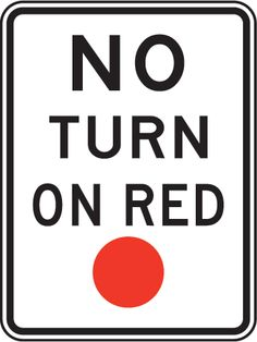 No Turn on Red Sign MUTCD R10-11