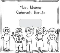 Deutsch, Thema Berufe, Klebeheft, malen und kleben Heft,ausschneiden schneiden, lesen, Klasse 1