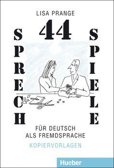 Hueber | Shop/Katalog | 44 Sprechspiele für Deutsch als Fremdsprache / Kopiervorlagen