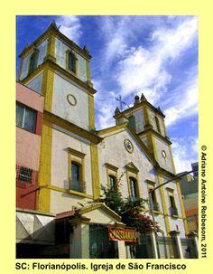 Florianópolis (SC), Brazil Igreja de São Francisco