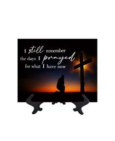 I Still Remember - Inpsirational Quote on Ceramic Tile - 8W x 10H (includes free stand)