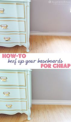 How-to Beef Up Your Baseboards for Cheap! And without removing your old baseboards!