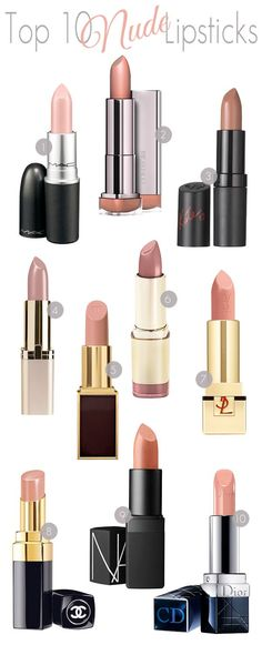 1. MAC Cosmetics Lipstick - Myth 2. CoverGirl LipPerfection Lipcolor - Creme 3. Rimmel Lasting Finish by Kate Moss - 14 4. L'Oreal Paris Colour Riche Lipcolour - Tender Pink 5. Tom Ford Lip Color - Blush Nude 6. Milani Color Statement Lipstick - Nude Creme 7. YSL Rouge Pur Couture Lip Color - Blond Ingenu 8. CHANEL Rouge Coco Shine - Satisfaction 9. NARS Satin Lipstick - Honolulu Honey 10. Dior Nude Rouge Lipstick - Indiscrete