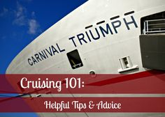 some do not apply to my cruise but alot of good info Cruising 101: Helpful Tips & Advice #travel #tips
